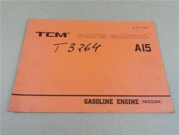 Nissan A15 Engine Parts List TCM FG9 FG10 FG14 FG15 FG18 FG20 FG23 FG25N FCG