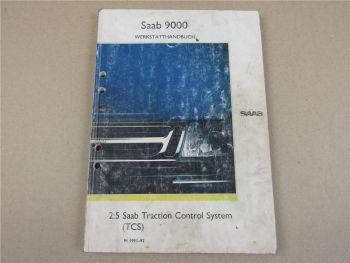 Saab 9000 YS3C Werkstatthandbuch Traction Control System TCS MJ 1991 - 1992