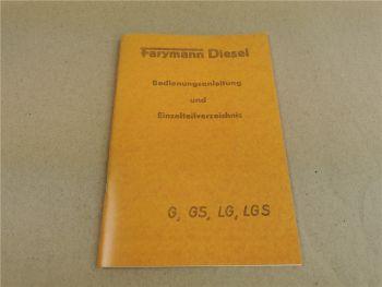 Farymann G GS LG LGS Ersatzteilliste und Bedienungsanleitung 1964