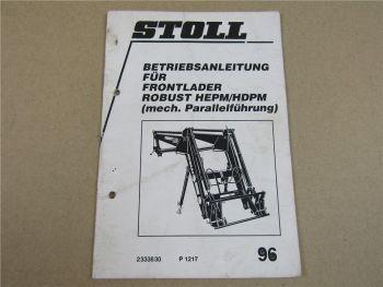 Stoll Robust HEPM HDPM Frontlader Betriebsanleitung ca 1996 Bedienung Wartung