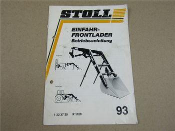 Stoll Einfahr Frontlader Betriebsanleitung 1993 Bedienung Wartung