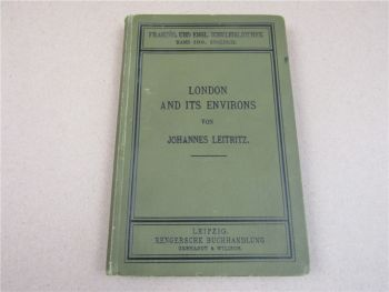 London and its environments von Johannes Leitritz Schulbibliothek Band 100