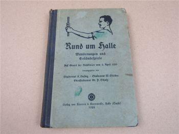 Rund um Halle Saale 1928 Wanderungen und Geländespiele
