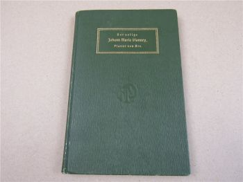 Der selige Johann Maria Vianney Pfarrer von Ars 1906