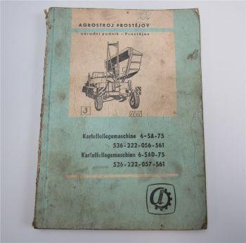 Agrostroj Prostejov 6-SA-75 6-SAD-75 Ersatzteilliste 1980 Betriebsanleitung