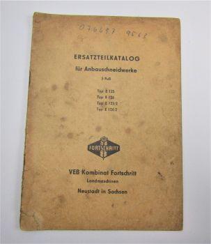 VEB Fortschritt E 125 126 123/2 124/2 Ersatzteilliste 1964 Ersatzteilkatalog
