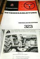 Bedienung IHC 323 Dieselschlepper Betriebsanleitung 1972