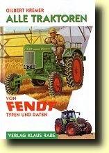 Alle Traktoren von Fendt - Typen & Daten